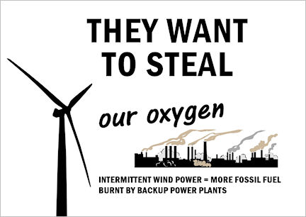 They want to steal our oxygen